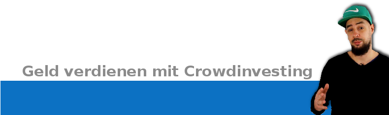 Geld verdienen mit Crowdinvesting